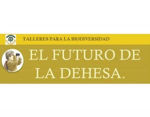 6_El_Futuro_De_La_Dehesa