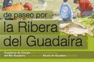 """Folleto y mapa de usos """"De paseo por la Ribera del Guadaíra. Alcalá de Guadaíra (Sevilla)"""