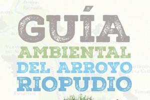 Guía Ambiental del Arroyo Riopudio
