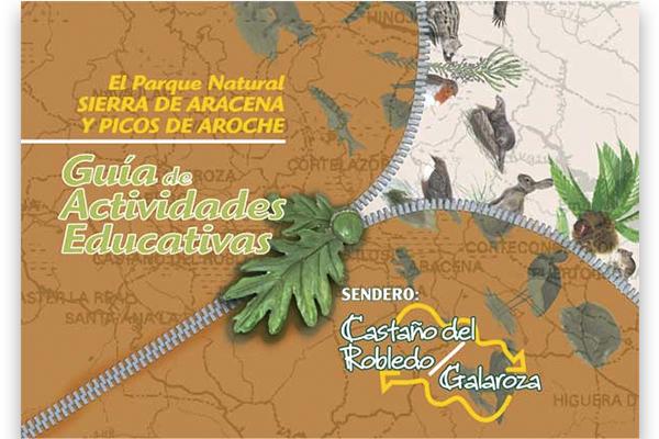 Guía de Actividades Educativas en la Sierra de Aracena. Sendero Castaño del Robledo-Galaroza_2