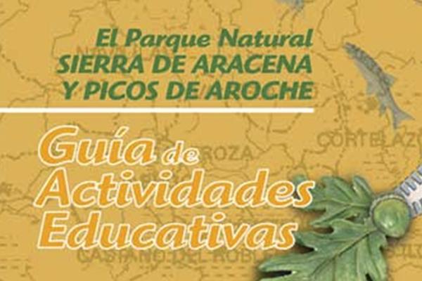 Guía de Actividades Educativas en la Sierra de Aracena. Sendero Valdelarco-Navahermosa