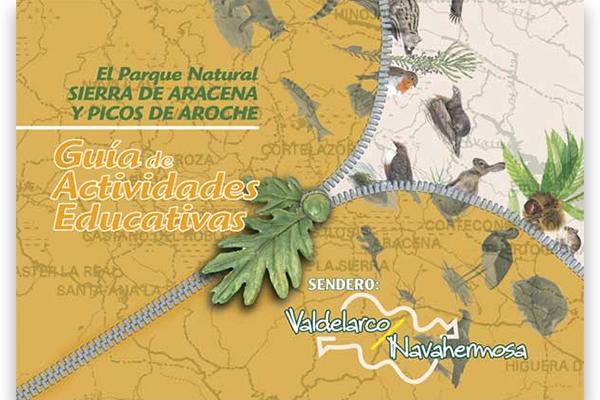 Guía de Actividades Educativas en la Sierra de Aracena. Sendero Valdelarco-Navahermosa_2