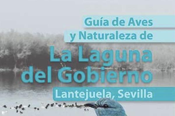 Guía de Aves y Naturaleza de la Laguna del Gobierno. Lantejuela, Sevilla