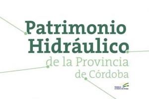 Patrimonio Hidráulico de la Provincia de Córdoba