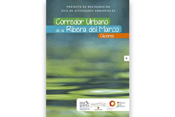 Proyecto de Restauración y Guía de Actividades Ambientales del Corredor Urbano de la Ribera del Marco (Cáceres)_2